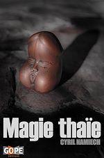 Téléchargez le livre :  Magie thaïe