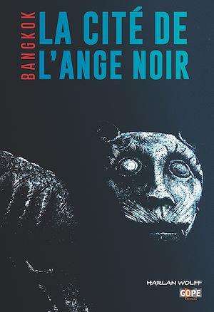 Téléchargez le livre :  La cité de l'Ange Noir