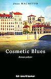 Télécharger le livre :  Cosmetic Blues