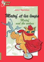 Download this eBook Mataf et les loups/Mataf and the wolves