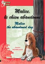 Download this eBook Malice, le chien abandonné/Malice, the abandoned dog