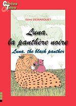 Download this eBook Luna, la panthère noire/Luna, the black panther