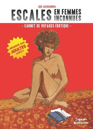 Téléchargez le livre :  Escales en femmes inconnues