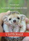 Télécharger le livre :  La petite souris dans le kiwi - L'intégrale