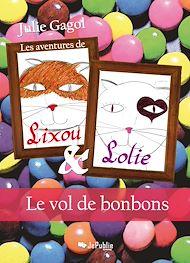Téléchargez le livre :  Les aventures de Lixou et Lolie - Le vol des bonbons