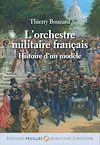Télécharger le livre :  L'orchestre militaire français