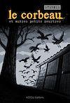 Télécharger le livre :  Le Corbeau - Et autres petits meurtres