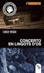 Download this eBook Concerto en lingots d'or