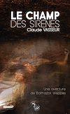 Télécharger le livre : Le champ des sirènes