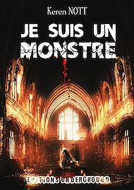 Téléchargez le livre :  Je suis un Monstre