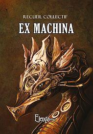Téléchargez le livre :  Ex machina
