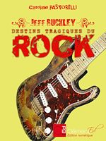 Download this eBook Jeff Buckley, la grâce du rock