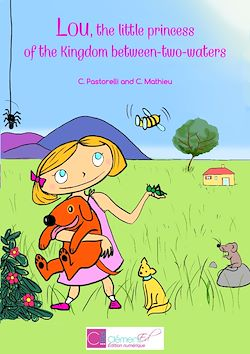 Download the eBook: Lou, the little princess of the Kingdom between-two-waters