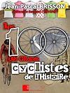 Télécharger le livre :  Les 100 plus grands cyclistes de l'histoire