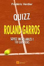 Download this eBook Quizz Roland Garros - Soyez incollables !