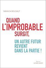 Download this eBook Quand l'improbable surgit