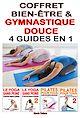 Télécharger le livre : Coffret Bien-être & Gymnastique douce - 4 guides en 1