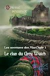 Télécharger le livre :  Le Clan du Grey Watch