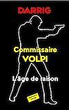 Télécharger le livre :  Commissaire Volpi : L'âge de raison
