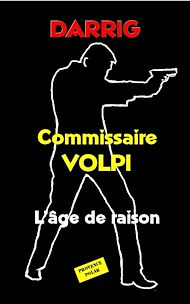 Téléchargez le livre :  Commissaire Volpi : L'âge de raison
