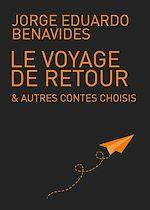 Téléchargez le livre :  Le voyage de retour & autres contes choisis