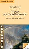 Télécharger le livre :  Voyage à la Nouvelle-Grenade - Tome III : De Cali à Panama