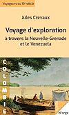 Télécharger le livre :  Voyage d'exploration à travers la Nouvelle-Grenade et le Venezuela - Rios Magdalena, de Lesseps ou Guaviare, Orinoco