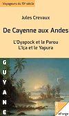 Télécharger le livre :  De Cayenne aux Andes