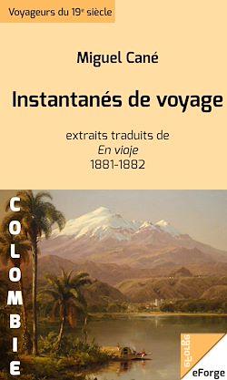"""Instantanés de voyage - Extraits traduits de """"En Viaje"""""""