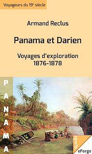 Téléchargez le livre :  Panama et Darien - Voyages d'exploration 1876-1878
