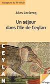 Télécharger le livre :  Un séjour dans l'île de Ceylan