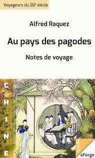 Téléchargez le livre :  Au pays des pagodes