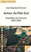 Télécharger le livre :  Autour du Pôle Sud