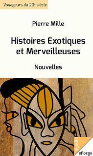 Téléchargez le livre :  Histoires Exotiques et Merveilleuses