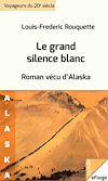 Télécharger le livre :  Le grand silence blanc