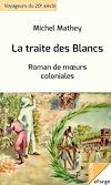 Télécharger le livre :  La traite des Blancs