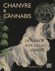 Téléchargez le livre :  Chanvre et Cannabis