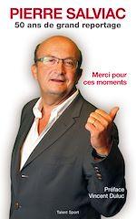 Télécharger cet ebook : Pierre Salviac - Merci pour ces moments