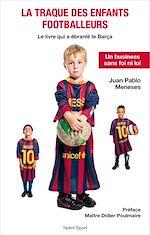 Download this eBook La traque des enfants footballeurs