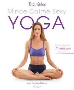 Yoga : mince, calme, sexy