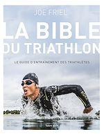 Download this eBook La bible du Triathlon