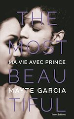 Download this eBook The Most Beautiful : Ma vie avec Prince