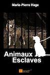 Télécharger le livre :  Animaux esclaves