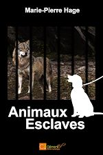 Download this eBook Animaux esclaves