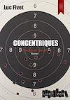 Télécharger le livre :  Concentriques. Deuxième cercle