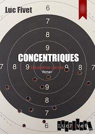 Téléchargez le livre :  Concentriques. Deuxième cercle