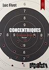 Télécharger le livre :  Concentriques. Troisième cercle