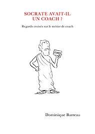 Téléchargez le livre :  Socrate avait-il un coach ?