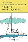 Télécharger le livre :  52 erreurs fatales à éviter dans un bateau