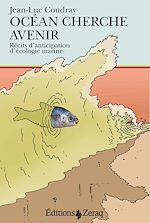 Téléchargez le livre :  Océan cherche avenir